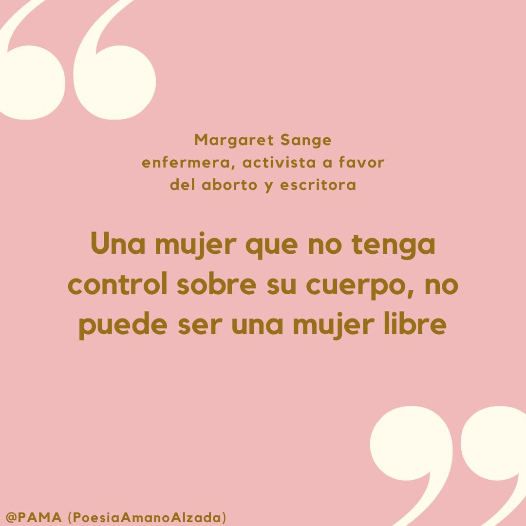 """Margaret Sange: """"Una mujer que no tenga control sobre su cuerpo, no puede ser una mujer libre"""" // Visitá el especial sobre las mujeres de PAMA"""