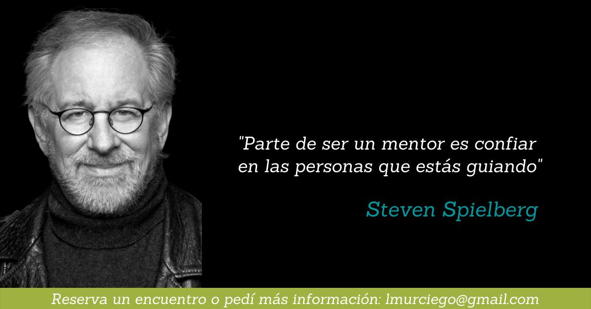 """Steven Spielberg: """"Parte de ser un mentor es confiar en las personas que estás guiando"""" // conoce más de Mentoreo Literario y Coacheo Literario ingresando a PAMA"""