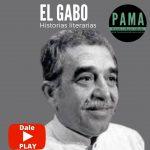 """Historias literarias. Capítulo 8: """"Gabriel García Márquez y Cien años de soledad"""""""