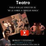 Noche de Letras 2.0 #158 con  Pablo Viollaz (Dramaturgo, director de teatro y actor)