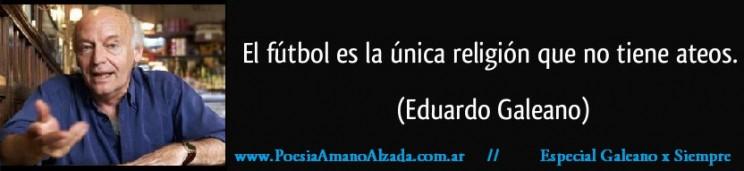 El futbol y Galeano