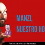 Recordando a Manzi, nuestro Homero