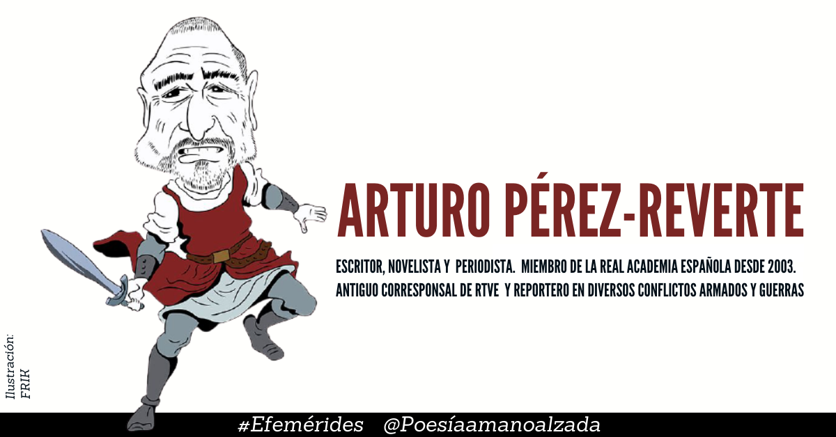 Arturo Pérez-Reverte ilustrado por FRIK y lo muestra al escritor como un guerraro con un sable en la mano.