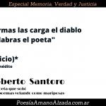"""Roberto Santoro: """"Hay que soltar poemas en la calle como mariposas"""""""