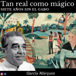 """García Márquez, """"el inventor de fábulas"""", nos dejó hace siete años"""