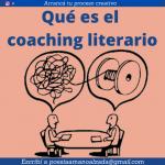Qué es y para qué sirve el coaching para escritores y artistas