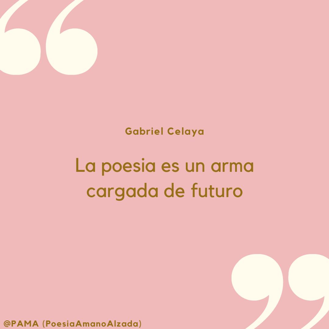 """Gabriel Celaya: """"La poesía es un arma cargada de futuro"""""""