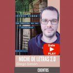 Escuchá YA el podcast con Diego Simón (cuentista)