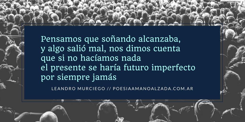 Poesía a mano alzadaInvolución (Leandro Murciego) - Poesía a mano alzada 802593cd75f