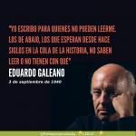 Galeano: los don nadie y los sin nada