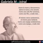 Gabriela Mistral, una mujer que conquistó la palabra