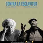 Jorge Amado y Eduardo Galeano: dos frentes a la esclavitud