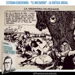 Esteban Echeverría. El Matadero. Las cuarentenas. El virus. Los pobres