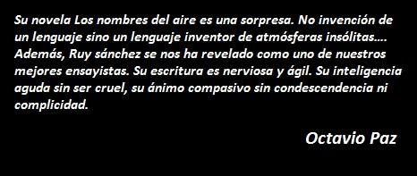 RuySanchez segun Octavio Paz