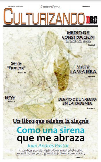 """Culturizando DRC, suplemento cultural de la Dimensión Real de Colima. Contiene serie """"Duelos"""" y seis intimidades poéticas de Leandro Murciego"""