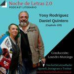 Rosa Rodríguez Cantero y Daniel Quintero en Noche de Letras 2.0, Programa #105