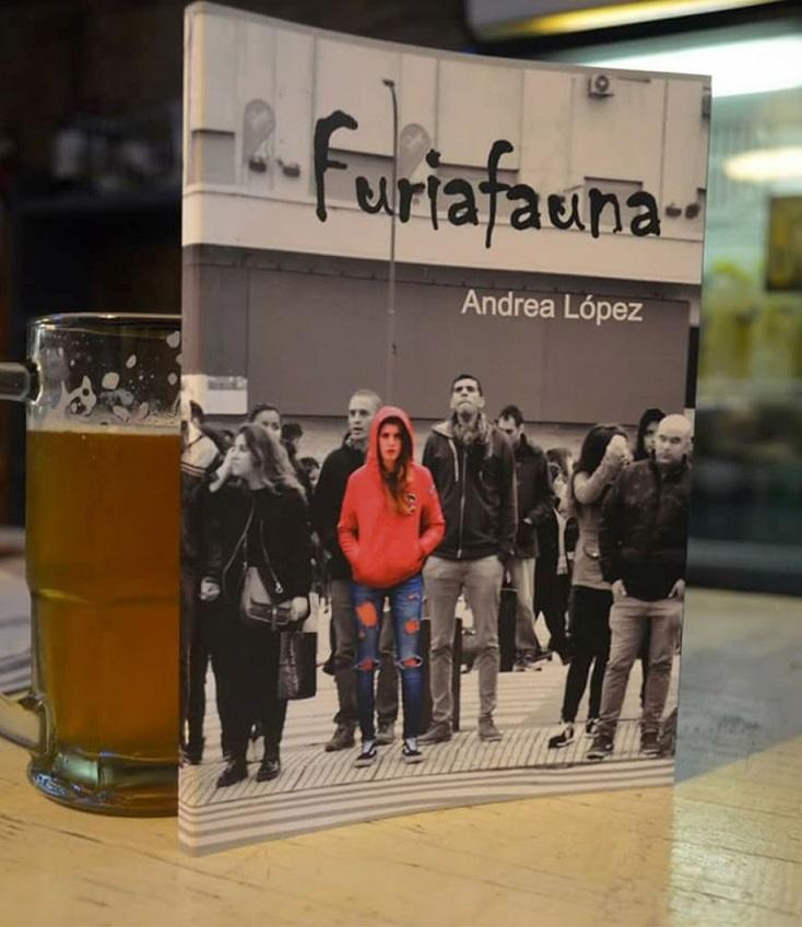 Furiafauna, el libro de Andrea López, que vió la luz en noviembre de 2017