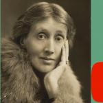 Historias literarias. Capítulo 3: Virginia Woolf (Día de la mujer)