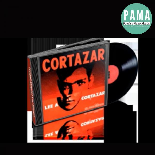 El día que Julio Cortázar grabó su disco. Escuchalo aquí y conocé la verdadera historia de esta joya disputada por coleccionistas