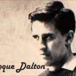 Roque Dalton, el poeta militante